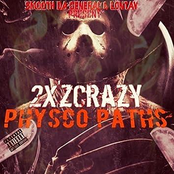 2X'z Crazy Physco Paths