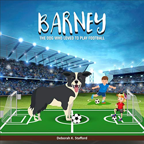 Barney: The Dog Who Loved to Play Football audiobook cover art