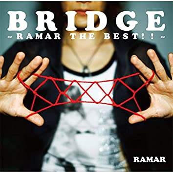 Bridge -Ramar The Best!!-