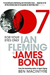 For Your Eyes Only: Ian Fleming and James Bond Kindle Edition