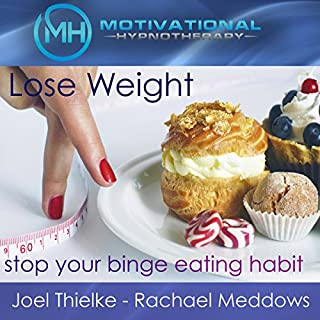Lose Weight, Stop Your Binge Eating Habit - Hypnosis, Meditation and Music cover art