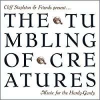 The Tumbling of Creatures Musi