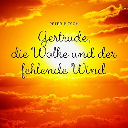 Gertrude, die Wolke und der fehlende Wind Titelbild