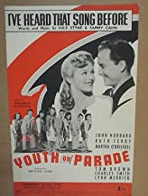 song sheet I' VE HEARD THAT SONG BEFORE youth on parade