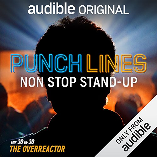 Ep. 30: The Overreactor (Punchlines) audiobook cover art