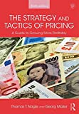 Nagle, T: Strategy and Tactics of Pricing