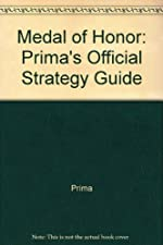 Medal of Honor - Prima's Official Strategy Guide de Prima