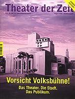 Vorsicht Volksbuehne!: Das Theater. Die Stadt. Das Publikum.
