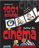 1001 Activités autour du cinéma