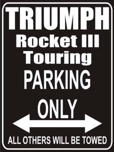 INDIGOS UG - Parkplatz - Parking Only triumph-rocket-III-touring - Parkplatzschild