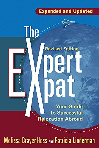 The Expert Expat: Your Guide to Successful Relocation Abroad