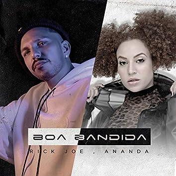 Boa Bandida