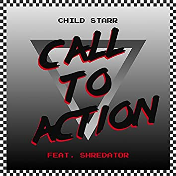 Call to Action (feat. Shredator)