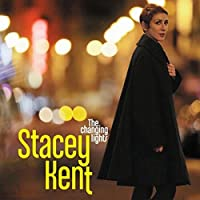 The Changing Lights (New) by Stacey Kent (2013-08-03)