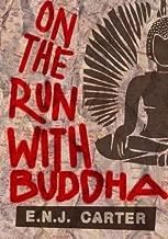 On The Run With Buddha