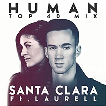 Human (Everything Is Changing) [Top 40 Mix] [feat. Laurell]
