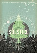 Solstice: Future of Forestry's Advent Journey