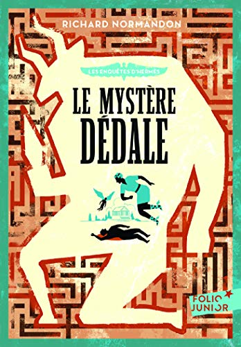 Les enquêtes d'Hermès - 1 : Le mystère Dédale - Folio Junior - A partir de 10 ans