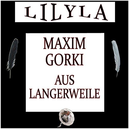 Aus Langerweile audiobook cover art