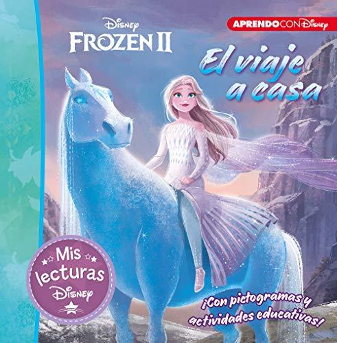 Frozen II. El viaje a casa (Mis lecturas Disney): Con pictogramas y actividades educativas