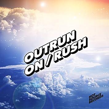 On / Rush