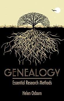 Genealogy: Essential Research Methods by [Helen Osborn]