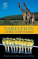 Variation: A Central Concept in Biology