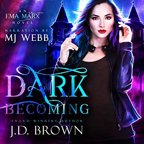 Dark Becoming: A Vampire Urban Fantasy Audiobook By J.D. Brown cover art