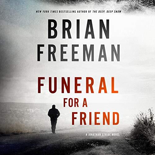Funeral for a Friend: A Jonathan Stride Novel cover art
