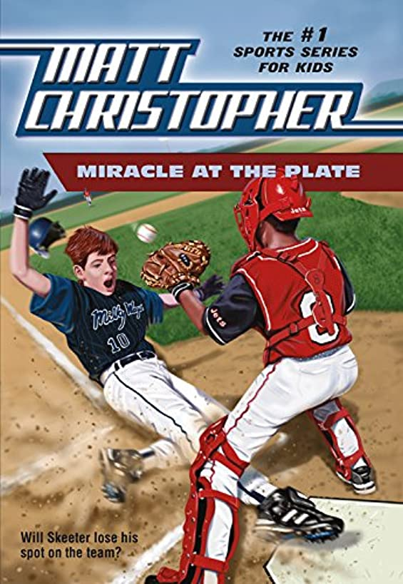 Miracle at the Plate (Matt Christopher Sports Classics)