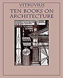 Illustrated The Ten Books on Architecture: A must read novel recommended