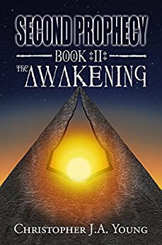 Second Prophecy: Book 2: The Awakening by [Christopher Young]