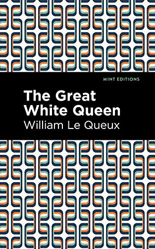 The Great White Queen (Mint Editions) (English Edition)