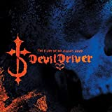 Songtexte von DevilDriver - The Fury of Our Maker's Hand