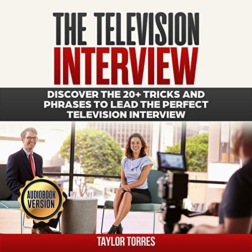 The Television Interview Audiobook By Taylor Torres cover art