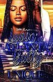 Luvin' an Atlanta Bully