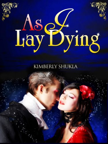As I Lay Dying (The Immortal Collection Book 1) (English Edition)