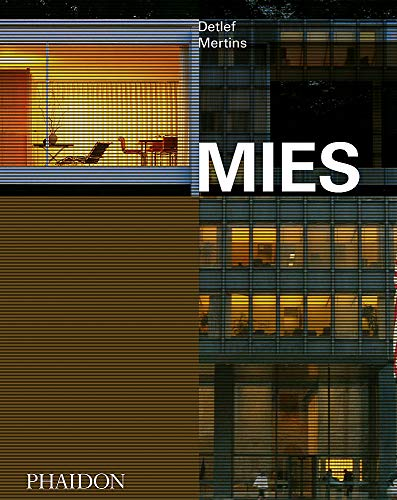 Compare Textbook Prices for Mies Illustrated Edition ISBN 9781838661069 by Mertins, Detlef