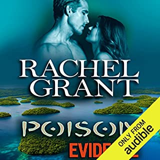 Poison Evidence     Evidence Series, Book 7              Written by:                                                                                                                                 Rachel Grant                               Narrated by:                                                                                                                                 Nicol Zanzarella                      Length: 10 hrs and 21 mins     1 rating     Overall 5.0