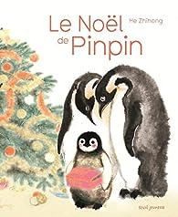 Le Noël de Pinpin par Zhihong He