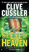 The Eye of Heaven (A Sam and Remi Fargo Adventure) by Clive Cussler (2015-09-01)