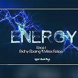 Energy (feat. Face1, Richy Ebang & Milex Felipe) [Explicit]