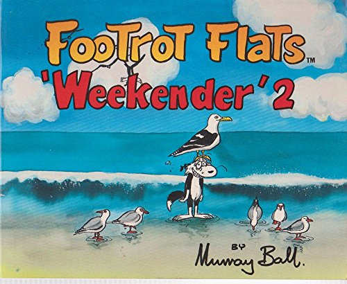 The Footrot Flats weekender 2