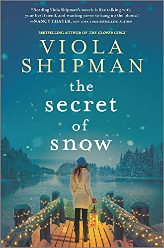 Compare Textbook Prices for The Secret of Snow: A Novel Original Edition ISBN 9781525899812 by Shipman, Viola