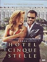 Hotel A Cinque Stelle [Italian Edition]