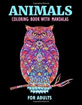 Animals Сoloring Book with Mandalas for Adults: 60 Animal Mandalas for Adult Relaxation, DIN A4   Great Coloring Book with Mandala Animals (Dogs, Cats, Owls, Lions, Elephants, Rabbits and many more!)