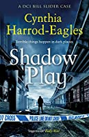 Shadow Play (Bill Slider Mysteries)