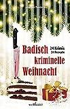 Badisch kriminelle Weihnacht