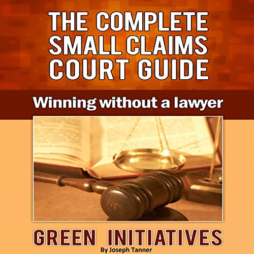 The Complete Small Claims Court Guide audiobook cover art