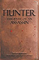 Hunter: The Path of an Assassin